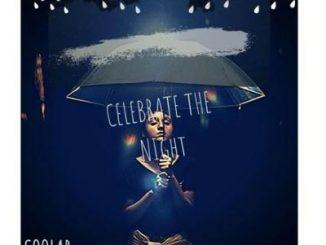 Coolar – Celebrate The Night