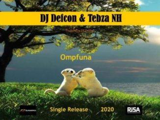 DJ Defcon – Ompfuna Ft. Tebza NH