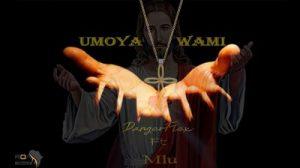 DangerFlex – Umoya Wami (New Amapiano Hit) Ft. Mlu