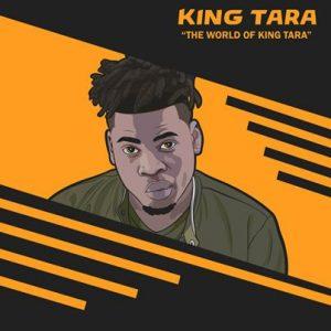 EP: DJ King Tara – The World Of King Tara