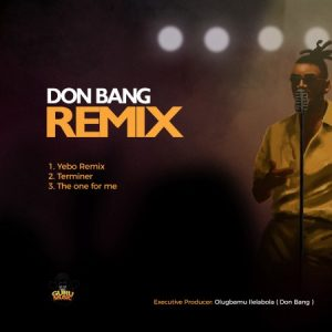 EP: Don Bang – Remix
