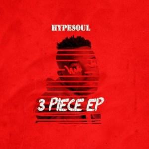 EP: HypeSoul – 3 Piece