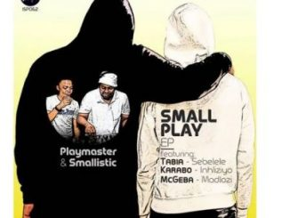 Playmaster & Smallistic – Small Play