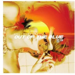 EP: Unlimited Soul – Out Of The Blue