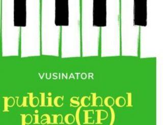 Vusinator – Public School Piano Vol 3