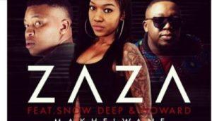 Zaza – Makhelwane ft Snow Deep & Howard