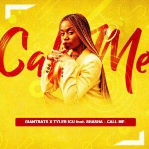 Giantrats & Tyler ICU – Call Me (Remix Package) Ft. Sha Sha