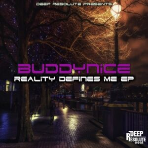 ALBUM: Buddynice – Reality Defines Me