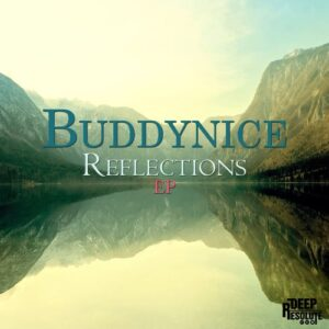 ALBUM: Buddynice – Reflections