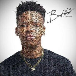 ALBUM: Nasty C – Bad Hair