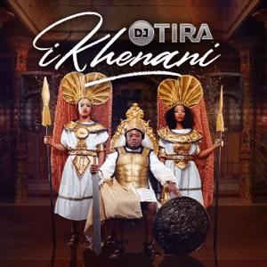 ALBUM: DJ Tira – Ikhenani