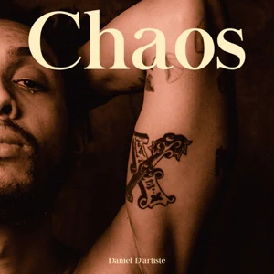 Daniel D'artiste – Chaos – EP