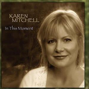ALBUM: Karen Mitchell – In This Moment