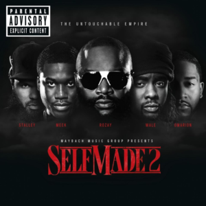 ALBUM: Maybach Music Group – Self Made Vol. 2 (Deluxe)