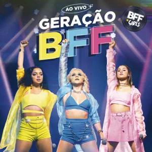 ALBUM: BFF Girls – Geração BFF (Ao Vivo)
