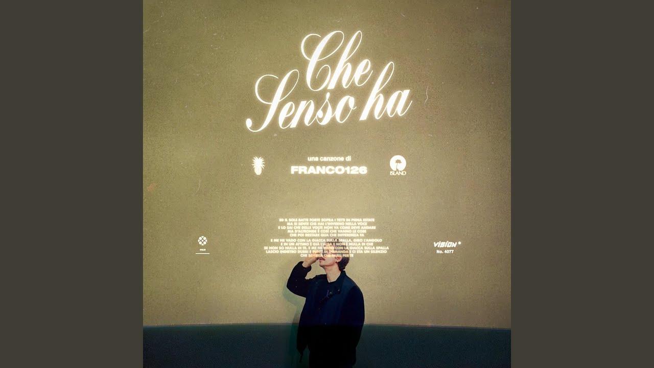 Franco126 – Che Senso Ha