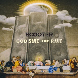 ALBUM: Scooter – God Save the Rave