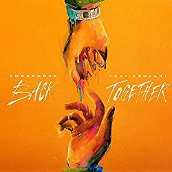 Amorphous – Back Together Feat. Kehlani