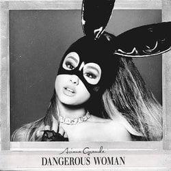 THROWBACK ALBUM: Ariana Grande – Dangerous Woman (Edited)