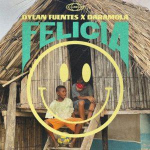 Dylan Fuentes, Daramola – Felicia