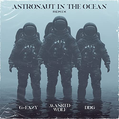 Masked Wolf – Astronaut In The Ocean (Remix) Ft. G-Eazy & DDG