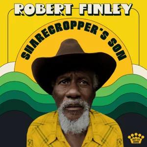 ALBUM: Robert Finley – Sharecropper's Son