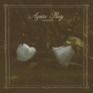 ALBUM: Azure Ray – Remedy