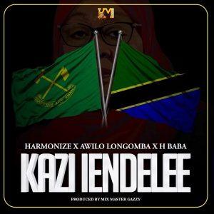 Harmonize ft Awilo Longomba & H Baba – Kazi Iendelee
