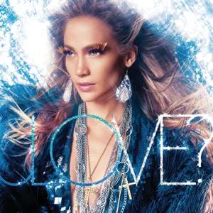 ALBUM: Jennifer Lopez – LOVE? (Deluxe Edition)