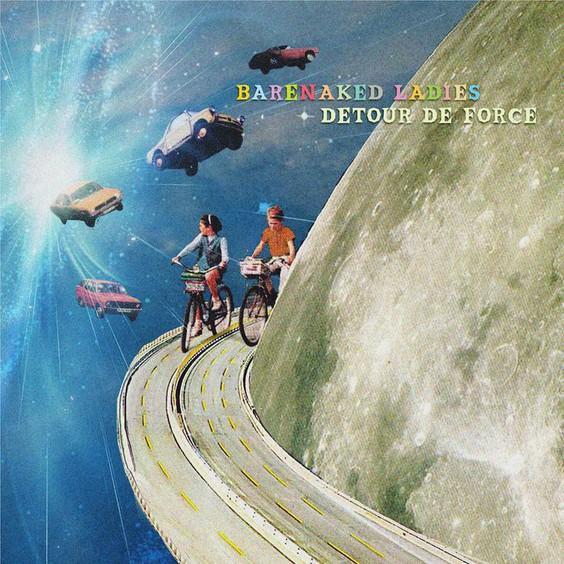 ALBUM: Barenaked Ladies – Detour de Force
