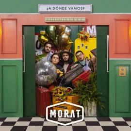 ALBUM: Morat – ¿A Dónde Vamos?