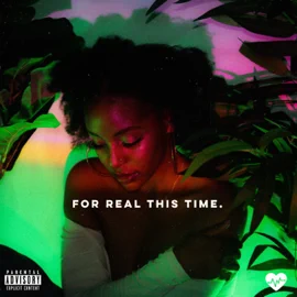 Sandrahhh – For Real This Time. – EP