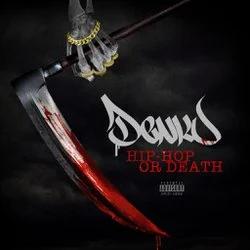 ALBUM: Taiyamo Denku – Hip Hop Or Death LP