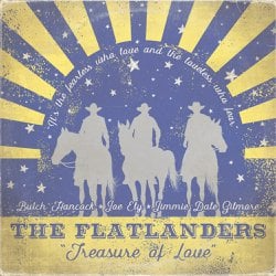 ALBUM: The Flatlanders – Treasure of Love (feat. Joe Ely, Jimmie Dale Gilmore & Butch Hancock)