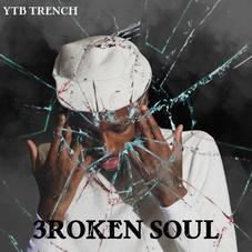 YTB Trench – 3roken Soul