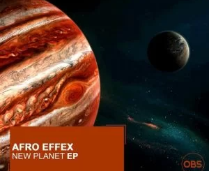 Ep: Afro Effex – New Planet