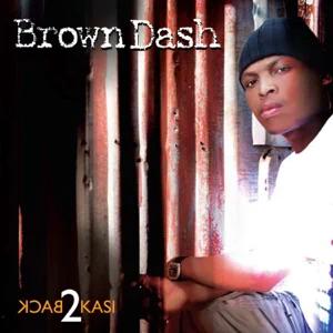 ALBUM: Brown Dash – Back to Kasi