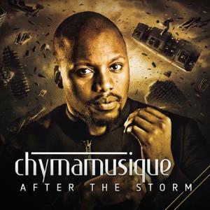 ALBUM: Chymamusique – After the Storm