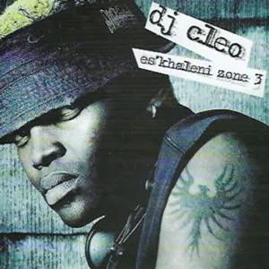 ALBUM: DJ Cleo – Es'khaleni Zone 3