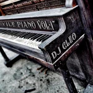ALBUM: DJ Cleo – Yile Piano, Vol. 1