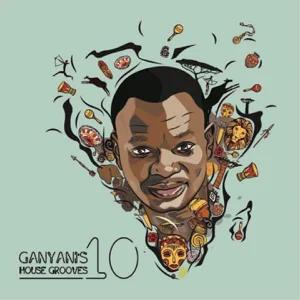 ALBUM: DJ Ganyani – Ganyani's House Grooves, Vol. 10