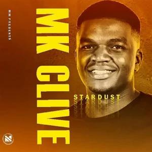 ALBUM: M.K Clive, BigSoul & Chymamusique – Stardust