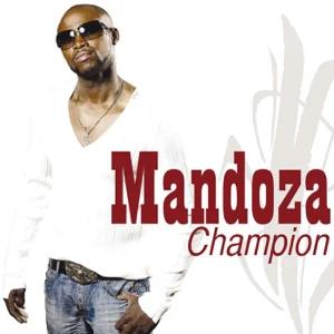ALBUM: Mandoza – Champion