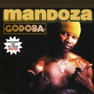 ALBUM: Mandoza – Godoba
