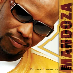 ALBUM: Mandoza – Phunyuka Bamphethe