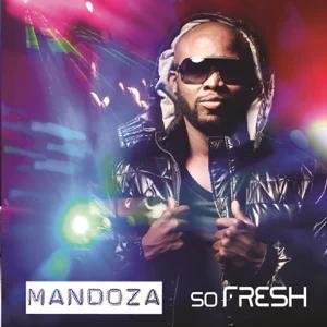 ALBUM: Mandoza – So Fresh