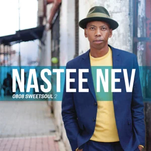 ALBUM: Nastee Nev – 0808 Sweetsoul, Vol. 2