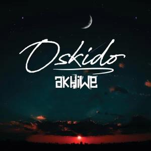 ALBUM: OSKIDO – Akhiwe