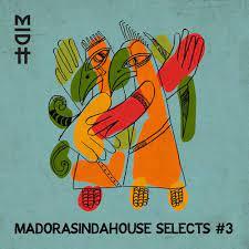 Album: VA – Madorasindahouse Selects #3