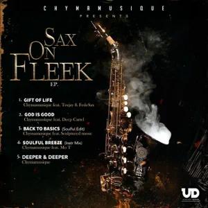 Chymamusique – Sax on Fleek – EP
